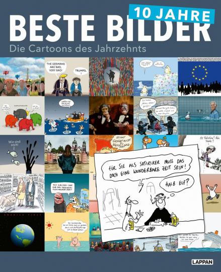 10 Jahre Beste Bilder. Die Cartoons des Jahrzehnts.