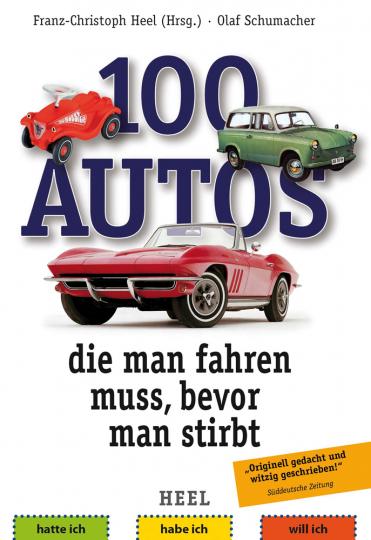 100 Autos, die man fahren muss, bevor man stirbt.