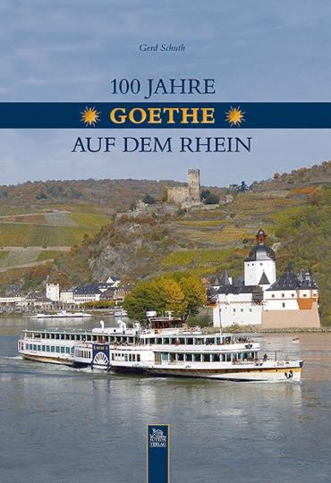 100 Jahre Goethe auf dem Rhein