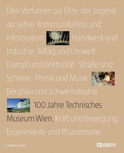 100 Jahre Technisches Museum Wien.