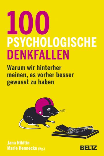 100 psychologische Denkfallen
