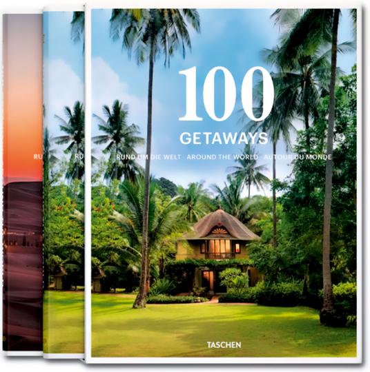 100 weltweite Zufluchtsorte. 100 Getaways Around the World.
