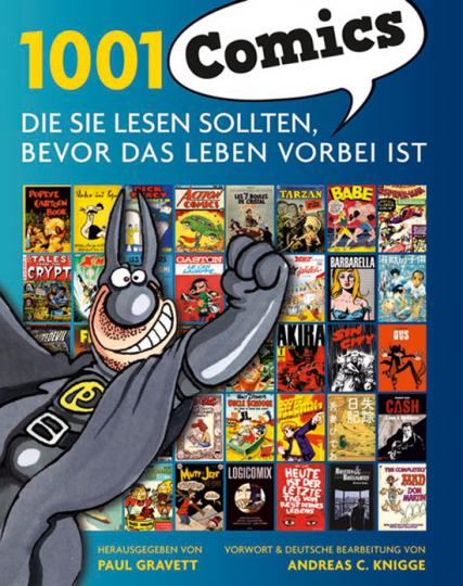 1001 Comics, die Sie lesen sollten, bevor das Leben vorbei ist.