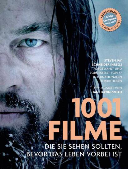 1001 Filme, die Sie sehen sollten, bevor das Leben vorbei ist.