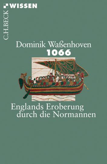1066. Englands Eroberung durch die Normannen.