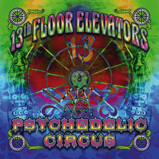 13th Floor Elevators. Psychedelic Circus. CD.