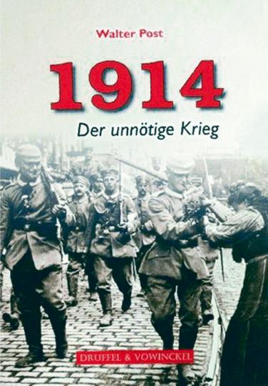 1914 - Der unnötige Krieg
