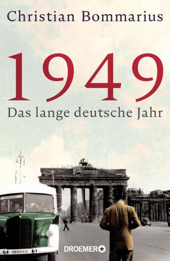 1949. Das lange deutsche Jahr.
