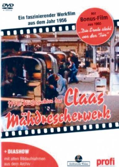 1956: Wir besuchten das Claas-Mähdrescherwerk DVD