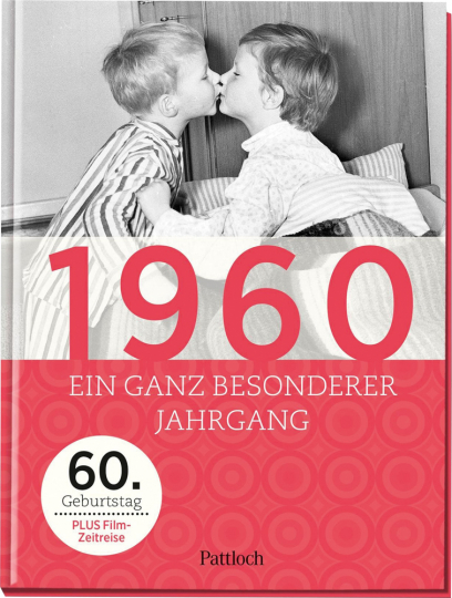 1960. Ein ganz besonderer Jahrgang - 60. Geburtstag.