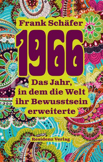 1966. Das Jahr, in dem die Welt ihr Bewusstsein erweiterte.