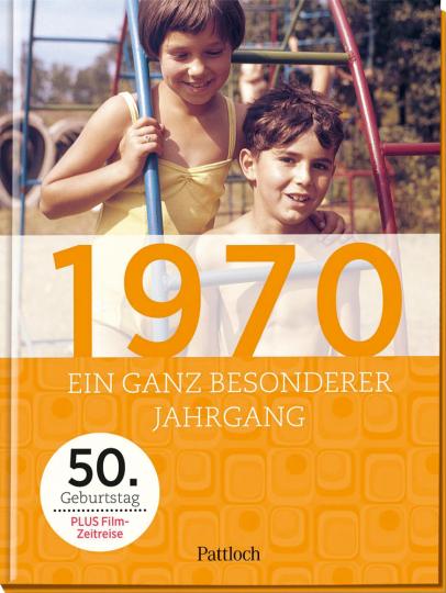 1970. Ein ganz besonderer Jahrgang - 50. Geburtstag.