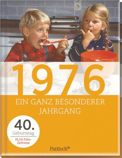 1976 - Ein ganz besonderer Jahrgang
