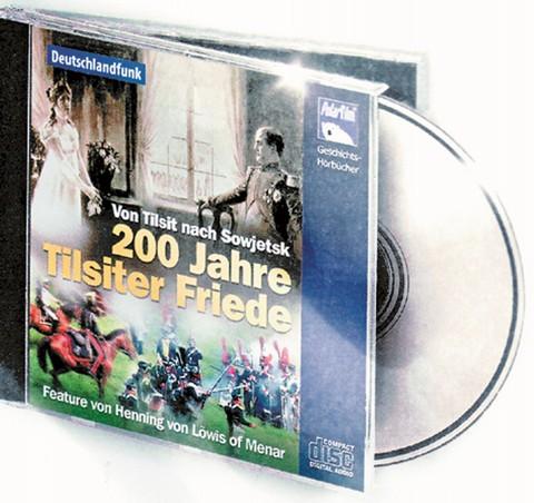 200 Jahre Tilsiter Friede CD