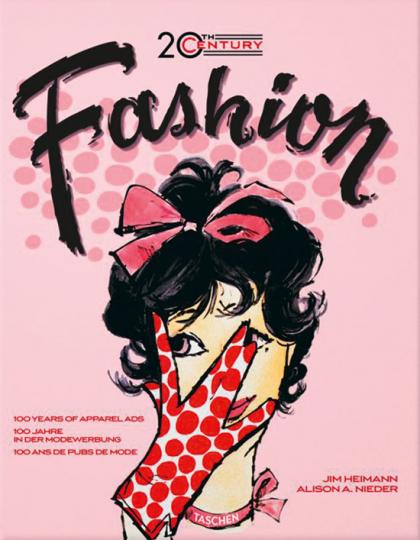 20th Century Fashion. 100 Jahre Modeanzeigen.