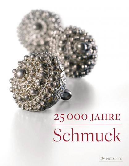 25 000 Jahre Schmuck.