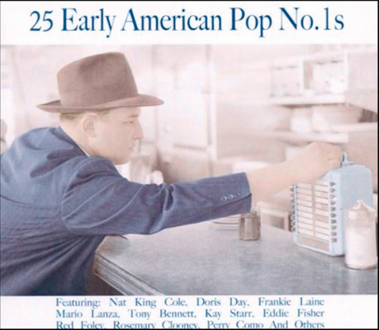 25 Early American Pop No. 1s. CD.