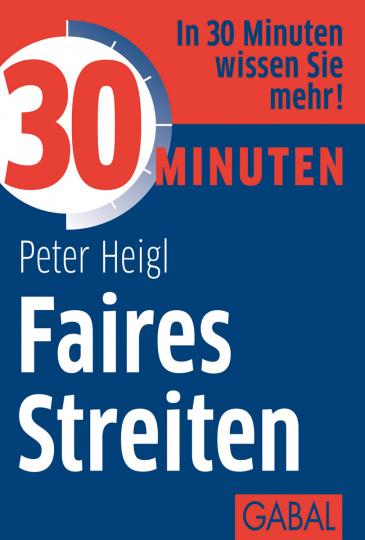 30 Minuten - Faires Streiten