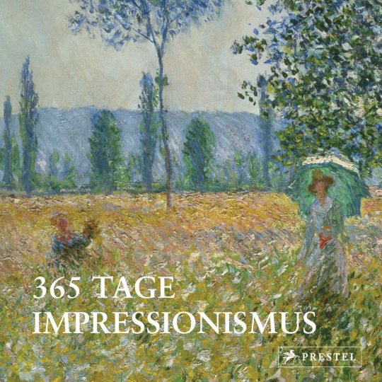 365 Tage Impressionismus.