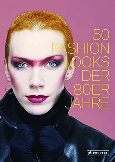 50 Fashion Looks der 80er Jahre.