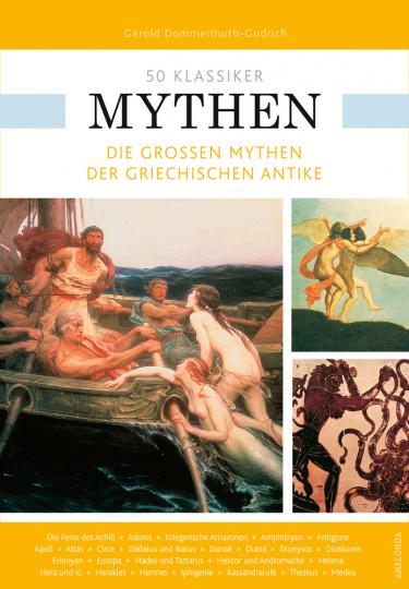50 Klassiker Mythen. Die großen Mythen der griechischen Antike.