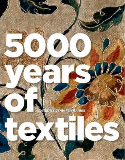 5000 Years of Textiles.