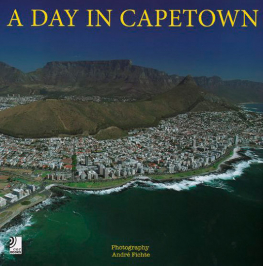 A Day in Cape Town. Ein Tag in Kapstadt.