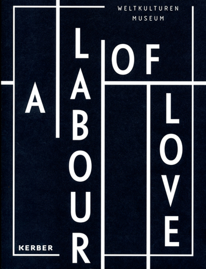 A Labour of Love.