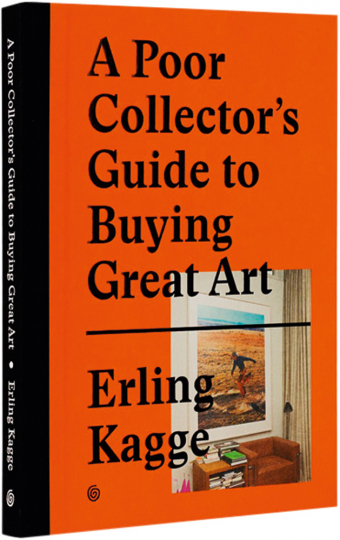 A Poor Collector's Guide to Bying Great Art. Ratgeber zum Kunstkauf.