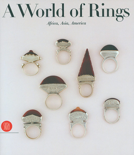 A World of Rings. Africa, Asia, America.