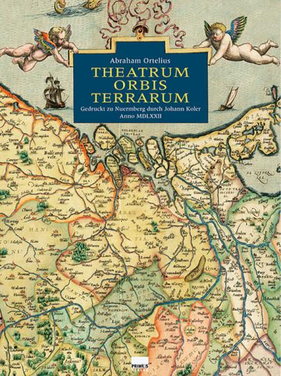 Abraham Ortelius, Theatrum Orbis Terrarum.