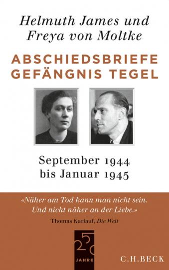 Abschiedsbriefe Gefängnis Tegel. September 1944 bis Januar 1945.