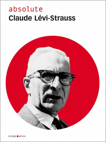 absolute Claude Lévi-Strauss.