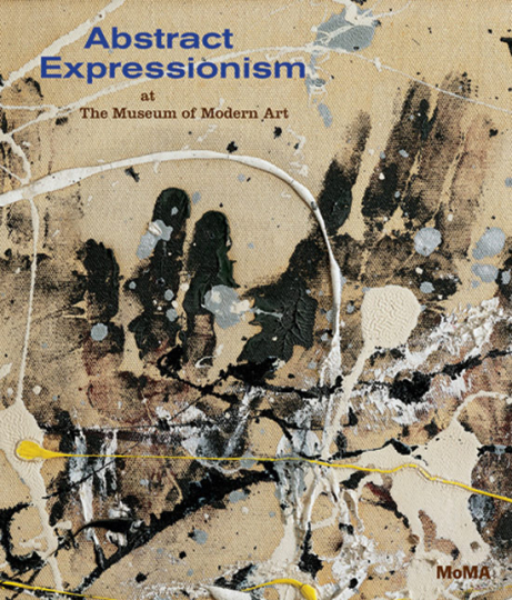 Abstract Expressionism at the Museum of Modern Art.