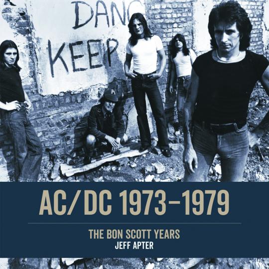 AC/DC 1973-1979. The Bon Scott Years.