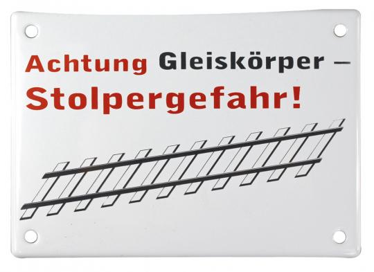 Achtung Gleiskörper - Stolpergefahr!