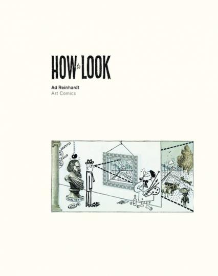 Ad Reinhardt. How to Look. Art Comics.