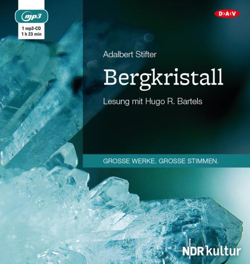 Adalbert Stifter. Bergkristall. Hörbuch. 1 CD.
