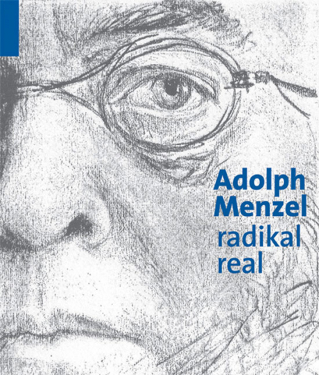 Adolph Menzel radikal real.
