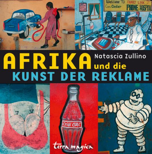Afrika und die Kunst der Reklame.