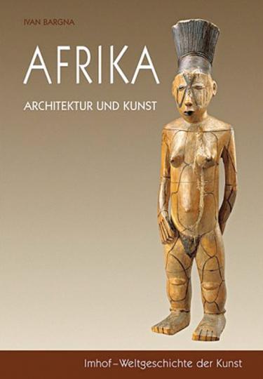 Afrika. Kunst und Architektur.