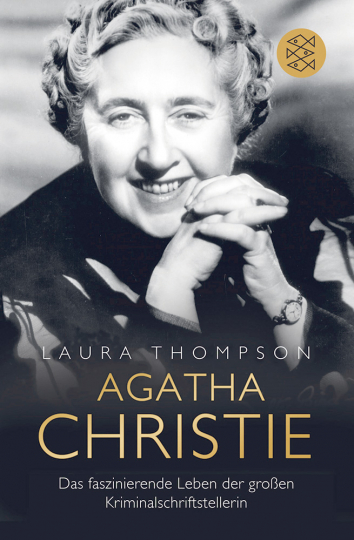 Agatha Christie - Das faszinierende Leben der großen Kriminalschriftstellerin