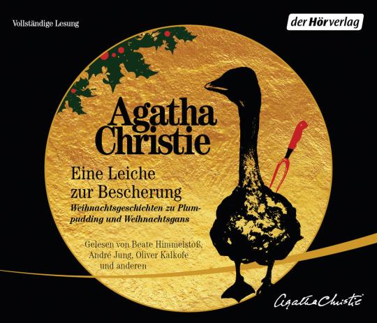 Agatha Christie. Eine Leiche zur Bescherung. Weihnachtsgeschichten zu Plumpudding und Weihnachtsgans. 3 CDs.