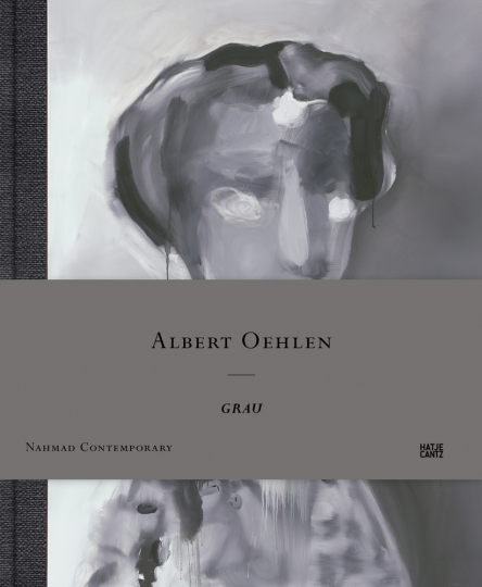 Albert Oehlen. Grau.