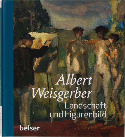 Albert Weisgerber. Landschaft und Figurenbild.