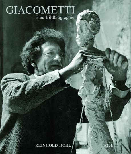 Alberto Giacometti - Eine Bildbiographie.