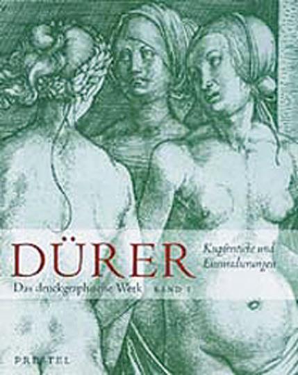 Albrecht Dürer. Das druckgraphische Werk in drei Bänden. Band I: Kupferstiche und Eisenradierungen.