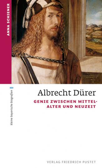 Albrecht Dürer. Genie zwischen Mittelalter und Neuzeit.