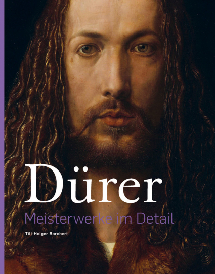 Albrecht Dürer. Meisterwerke im Detail.