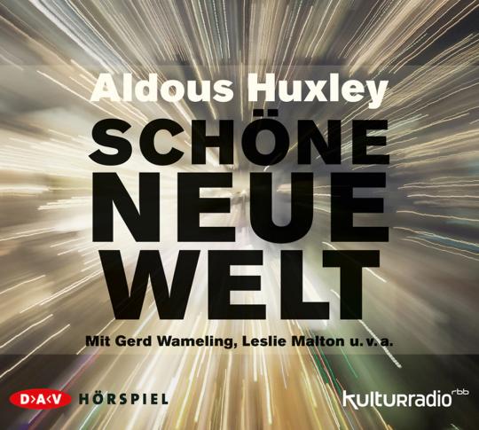 Aldous Huxley. Schöne neue Welt. 2 CDs.